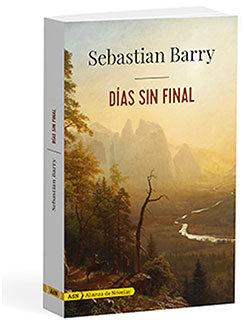 Días sin final - Sebastian  Barry