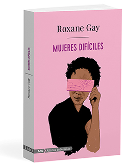 mujeres-dificiles-roxane-gay.jpg